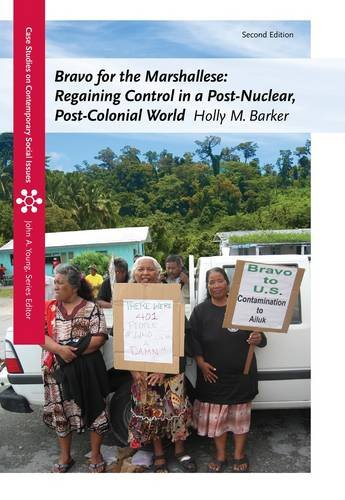 Bravo for the Marshallese Regaining Control in a Post-Nuclear, Post-Colonial World 2nd 2013 edition cover