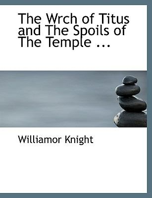 Wrch of Titus and the Spoils of the Temple  N/A 9781113954848 Front Cover