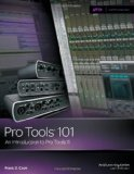 Pro Tools 101 An Introduction to Pro Tools 11  2014 9781285774848 Front Cover