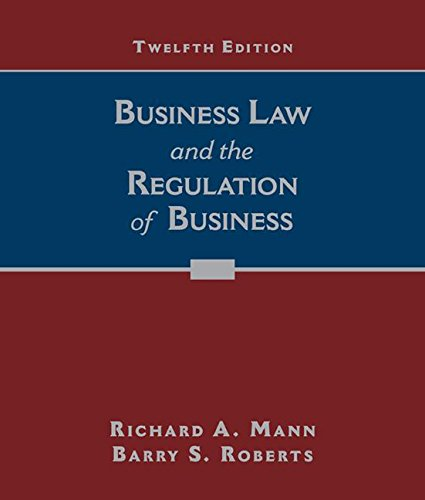 Business Law and the Regulation of Business  12th 2017 9781305663848 Front Cover