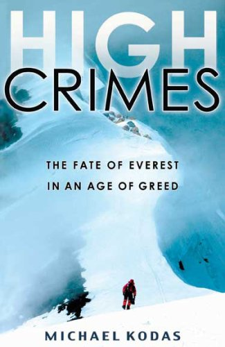 High Crimes The Fate of Everest in an Age of Greed  2009 edition cover