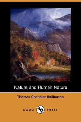 Nature and Human Nature  N/A 9781406515848 Front Cover