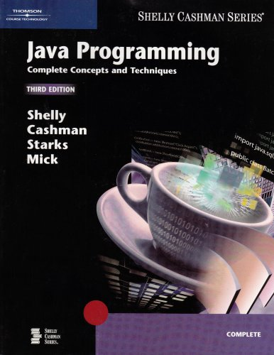 Java Programming Complete Concepts and Techniques 3rd 2006 (Revised) edition cover