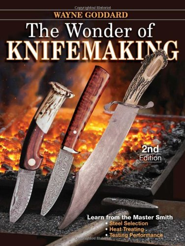 Wonder of Knifemaking  2nd 2011 (Revised) edition cover