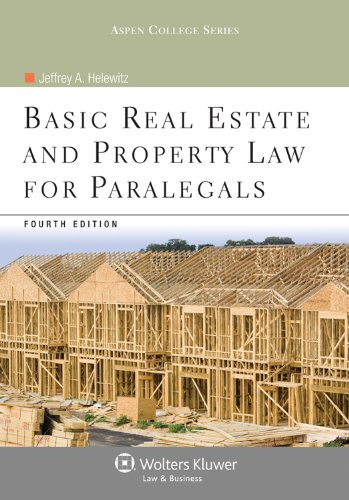 Basic Real Estate and Property Law for Paralegals  4th 2012 (Revised) edition cover