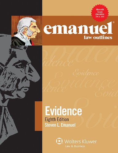 Emanuel Law Outlines - Evidence  8th (Student Manual, Study Guide, etc.) edition cover