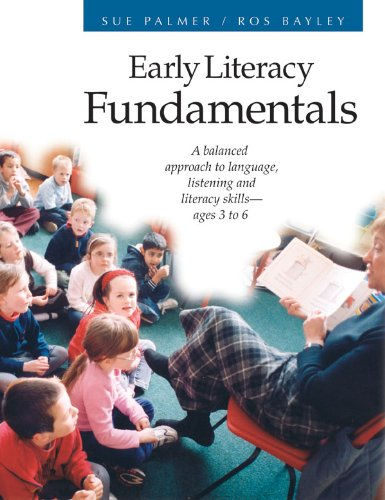 Early Literacy Fundamentals A Balanced Approach to Language, Listening, and Literacy Skills  2005 edition cover