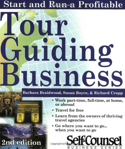 Start and Run a Tour Guiding Business  2nd 2000 (Revised) edition cover