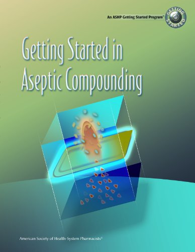 Getting Started in Aseptic Compounding   2008 edition cover