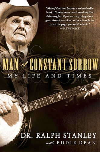 Man of Constant Sorrow My Life and Times  2010 edition cover