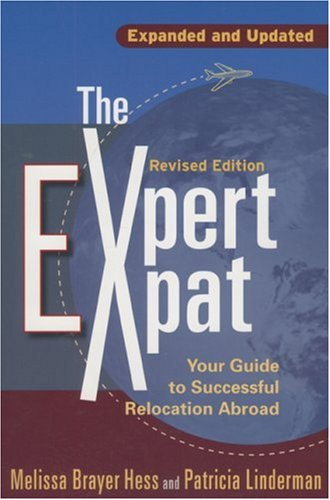 Expert Expat Your Guide to Successful Relocation Abroad 2nd 2007 (Revised) 9781857883848 Front Cover