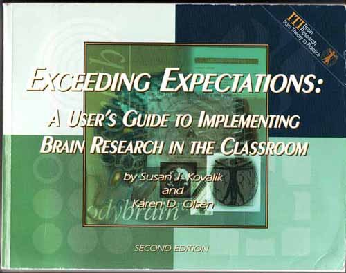 Exceeding Expectations : A User's Guide to Implementing Brain Research in the Classroom 2nd 2002 9781878631848 Front Cover