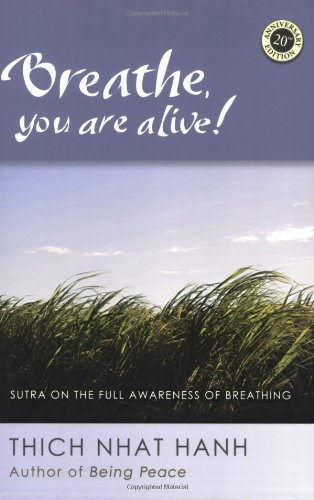 Breathe, You Are Alive! Sutra on the Full Awareness of Breathing 20th 2008 edition cover
