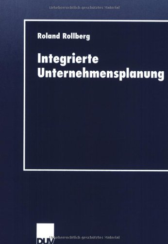 Integrierte Unternehmensplanung:   2001 9783824405848 Front Cover