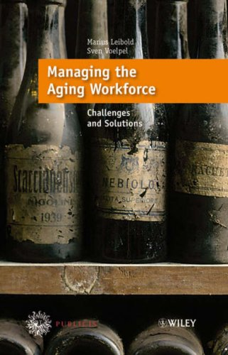 Managing the Aging Workforce Challenges and Solutions  2006 edition cover