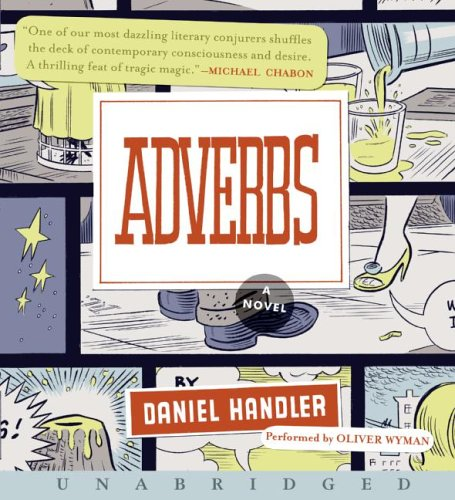 Adverbs CD : A Novel Unabridged  9780061149849 Front Cover