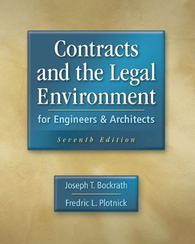 Contracts and the Legal Environment for Engineers and Architects  7th 2011 edition cover