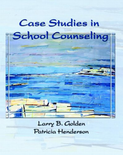 Case Studies in School Counseling   2007 edition cover