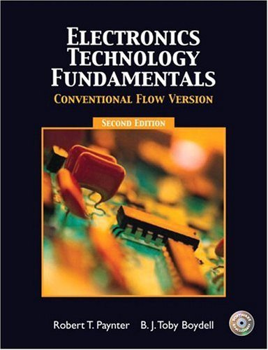 Electronics Technology Fundamental - Conventional Flow  2nd 2005 (Revised) 9780131190849 Front Cover