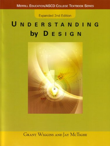 Understanding by Design  2nd 2006 (Revised) 9780131950849 Front Cover