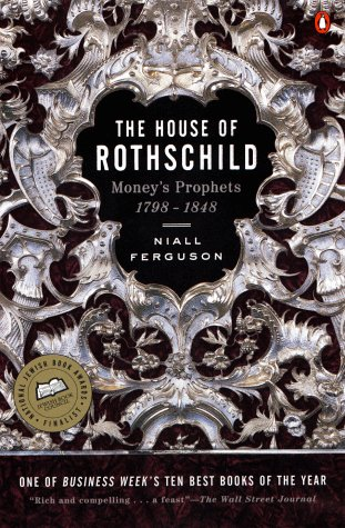 House of Rothschild Money's Prophets, 1798-1848  1998 edition cover