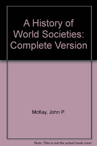 A History of World Societies: Complete Version 6th 2003 9780312683849 Front Cover