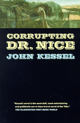 Corrupting Dr. Nice  Revised  9780312865849 Front Cover
