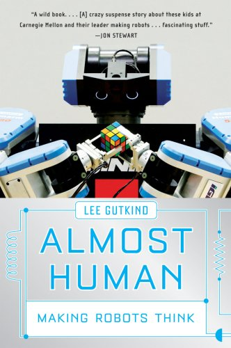 Almost Human Making Robots Think  2009 9780393336849 Front Cover