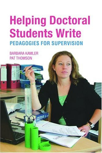 Helping Doctoral Students Write Pedagogies for Supervision  2007 edition cover