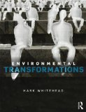 Environmental Transformations A Geography of the Anthropocene  2014 edition cover