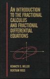 Introduction to the Fractional Calculus and Fractional Differential Equations   1993 9780471588849 Front Cover