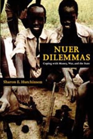 Nuer Dilemmas Coping with Money, War and the State  1996 edition cover
