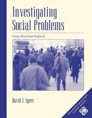 Investigating Social Problems Using MicroCase ExplorIt  2005 edition cover