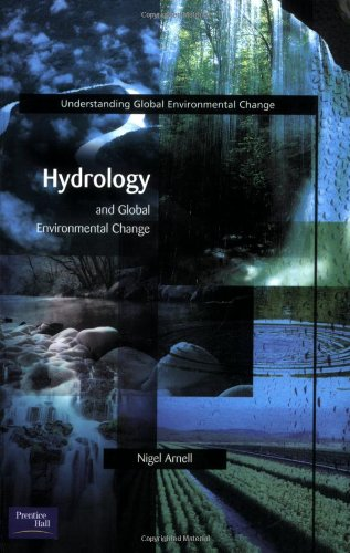 Hydrology and Global Environmental Change   2002 edition cover