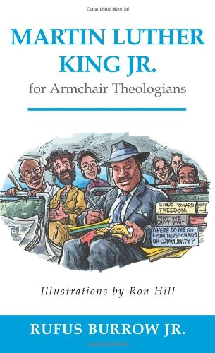 Martin Luther King Jr. for Armchair Theologians   2009 edition cover