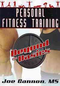 Personal Fitness Training : Beyond the Basics N/A edition cover