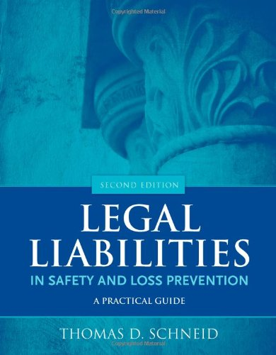 Legal Liabilities in Safety and Loss Prevention  2nd 2011 (Revised) 9780763779849 Front Cover
