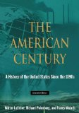 American Century A History of the United States since The 1890s 7th 2014 (Revised) edition cover