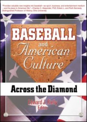 Baseball and American Culture Across the Diamond  2003 edition cover