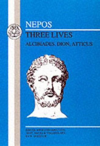 Nepos 3 Lives (Alcibiades, Dion, Atticus) N/A edition cover