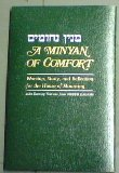 [Minyan Nihumim] A Minyan of Comfort: Worship, Study, and Reflection for the House of Mourning: Evening Services Adapted from Siddur Hadash, with New Readings, Meditations, and Notes from Classical and Contemporary Sources  1996 9780876770849 Front Cover