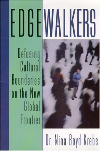 Edgewalkers Defusing Cultural Boundaries on the New Global Frontier  1999 edition cover