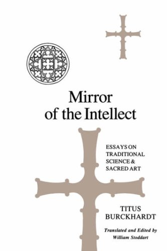Mirror of the Intellect Essays on Traditional Science and Sacred Art N/A edition cover