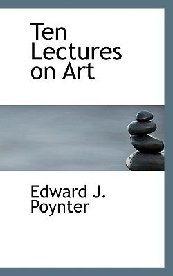 Ten Lectures on Art N/A 9781116211849 Front Cover