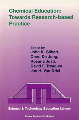 Chemical Education Towards Research-Based Practice  2003 9781402011849 Front Cover