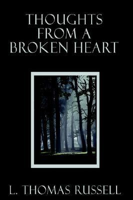 Thoughts from a Broken Heart N/A 9781403340849 Front Cover