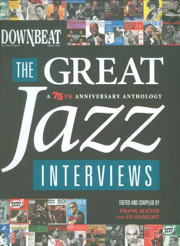 Downbeat The Great Jazz Interviews 75th 2009 (Anniversary) edition cover