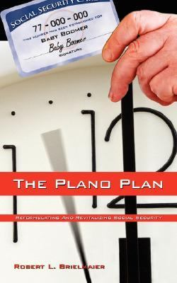 Plano Plan Reformulating and Revitalizing Social Security N/A edition cover
