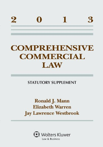 Comprehensive Commercial Law, 2013: Statutory Supplement  2013 edition cover