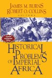 Historical Problems of Imperial Africa  3rd 2013 9781558765849 Front Cover
